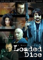 Loaded Dice movie poster (2007) picture MOV_001b2a12