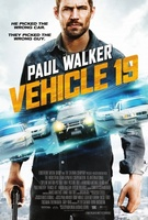 Vehicle 19 movie poster (2013) picture MOV_008d8d12