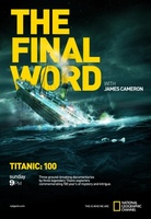 Titanic: Final Word with James Cameron movie poster (2012) picture MOV_0092fc8f