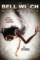 The Bell Witch Haunting movie poster (2013) picture MOV_0129a303