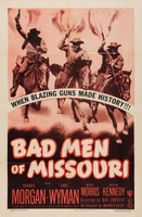 Bad Men of Missouri movie poster (1941) picture MOV_013cfef7