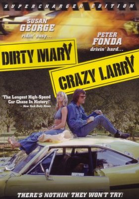 Dirty Mary Crazy Larry movie poster (1974) poster MOV_01c443ec