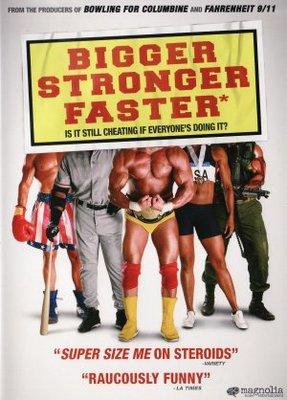 Bigger, Stronger, Faster* movie poster (2008) poster MOV_01ca7853