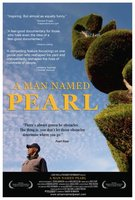 A Man Named Pearl movie poster (2006) picture MOV_01f6a706