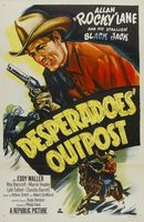 Desperadoes' Outpost movie poster (1952) picture MOV_0209aa23