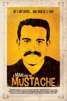 A Man and His Mustache movie poster (2012) picture MOV_0217e69c