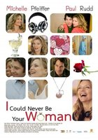 I Could Never Be Your Woman movie poster (2006) picture MOV_aca35b42