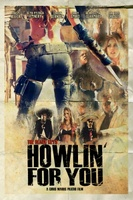 Howlin' for You movie poster (2011) picture MOV_02685967