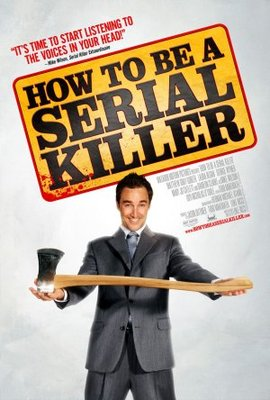 How to Be a Serial Killer movie poster (2008) poster MOV_02992d14