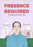 Presence Required movie poster (2013) picture MOV_02a8fa41