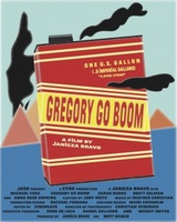 Gregory Go Boom movie poster (2013) picture MOV_02d396ce