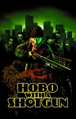 Hobo with a Shotgun movie poster (2011) poster MOV_03828bc1