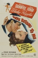 You Belong to Me movie poster (1941) picture MOV_03d184de