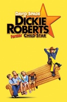Dickie Roberts movie poster (2003) picture MOV_041d9db0