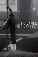 Vigilante Vigilante: The Battle for Expression movie poster (2011) picture MOV_047e78c2