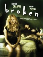 Broken movie poster (2006) picture MOV_0486c886