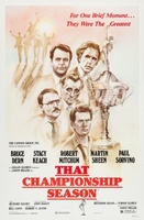 That Championship Season movie poster (1982) picture MOV_04963dd0