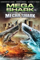 Mega Shark vs. Mecha Shark movie poster (2014) picture MOV_053d9002