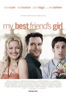 My Best Friend's Girl movie poster (2008) picture MOV_056390d2