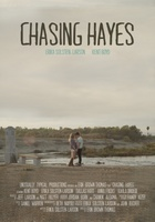 Chasing Hayes movie poster (2014) picture MOV_058e253f