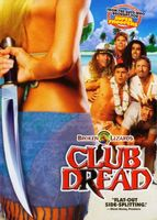 Club Dread movie poster (2004) picture MOV_92f38b2e