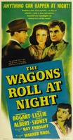 The Wagons Roll at Night movie poster (1941) picture MOV_05c15c8c