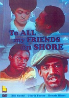 To All My Friends on Shore movie poster (1972) picture MOV_06d0042c