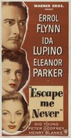 Escape Me Never movie poster (1947) picture MOV_0806bfac