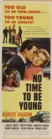 No Time to Be Young movie poster (1957) picture MOV_0873087e