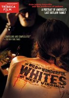 The Wild and Wonderful Whites of West Virginia movie poster (2009) picture MOV_087e8554
