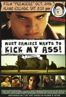 Murt Ramirez Wants to Kick My Ass movie poster (2012) picture MOV_08933593
