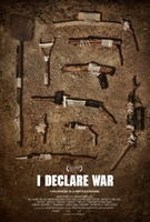 I Declare War movie poster (2012) picture MOV_0895cdd5