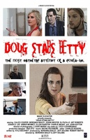 Doug Stabs Betty movie poster (2012) picture MOV_08bf8cee