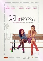 Girl in Progress movie poster (2011) picture MOV_08d3971b