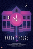 The Happy House movie poster (2013) picture MOV_096ecbd9