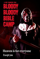 Bloody Bloody Bible Camp movie poster (2012) picture MOV_09866774