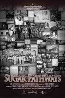 Sugar Pathways movie poster (2010) picture MOV_09e7ea54
