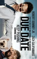 Due Date movie poster (2010) picture MOV_0a2be45b