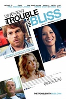 The Trouble with Bliss movie poster (2011) picture MOV_0a544d30