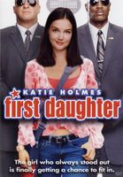 First Daughter movie poster (2004) picture MOV_0a700116