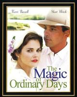 The Magic of Ordinary Days movie poster (2005) picture MOV_0a7d35f0
