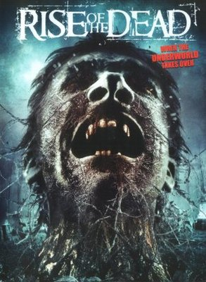 Rise of the Dead movie poster (2007) poster MOV_0aa568ef