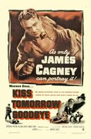 Kiss Tomorrow Goodbye movie poster (1950) picture MOV_0ae61123