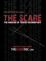 The Scare: The Mansion of Terror Documentary movie poster (2007) picture MOV_0b119a9a
