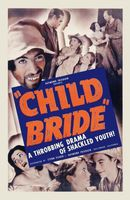 Child Bride movie poster (1938) picture MOV_0b16ee37