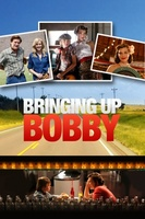Bringing Up Bobby movie poster (2011) picture MOV_0b1f18be