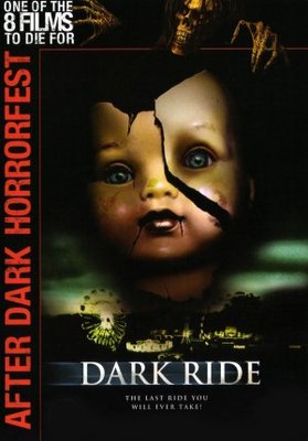 Dark Ride movie poster (2006) poster MOV_0b4b39c5