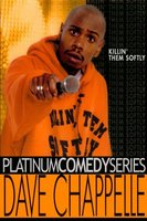 Dave Chappelle: Killin' Them Softly movie poster (2000) picture MOV_0b5d3fdc