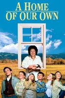 A Home of Our Own movie poster (1993) picture MOV_0b6393b2