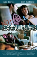 Not Exclusive movie poster (2012) picture MOV_0cc4d505